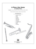 A Place Like Home (A Holiday Wish) - Choral Pax
