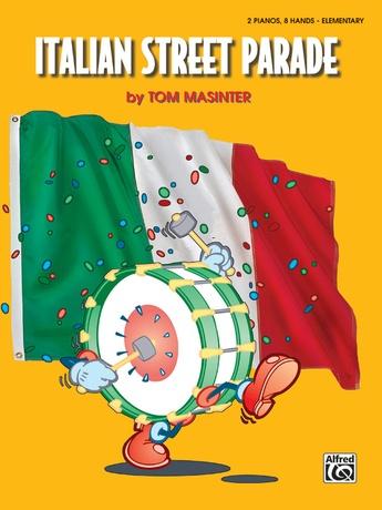 Italian Street Parade - Piano Quartet (2 Pianos, 8 Hands) - Piano
