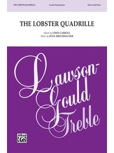 The Lobster Quadrille - Choral