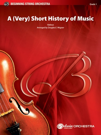 A (Very) Short History of Music - String Orchestra