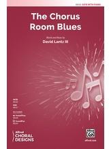 The Chorus Room Blues - Choral