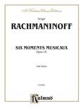 Rachmaninoff: Moments Musicaux, Op. 16 - Piano