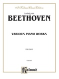 Beethoven: Various Piano Works, Including Complete Bagatelles - Piano