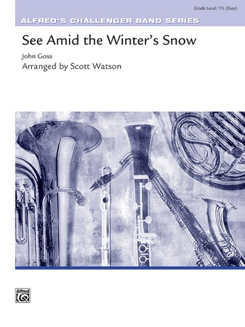 See Amid the Winter's Snow - Concert Band