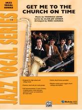 Get Me to the Church on Time - Jazz Ensemble