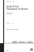 Jazzin' It Up! (And Jazzin' It Down) - Choral