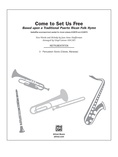 Come to Set Us Free - Choral Pax