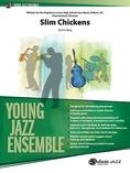 Slim Chickens - Jazz Ensemble