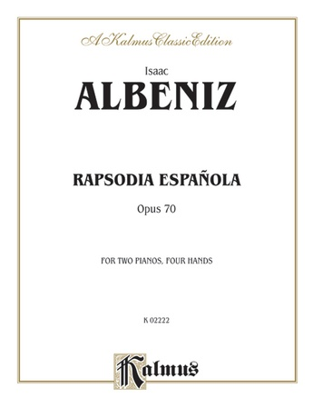 Albéniz: Rapsodia Española, Op. 70 - Piano Duets & Four Hands