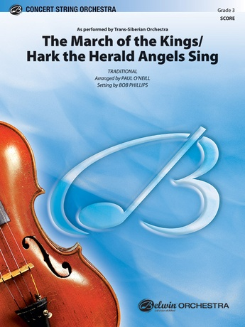 The March of the Kings / Hark the Herald Angels Sing - String Orchestra