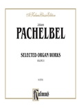 Pachelbel: Selected Organ Works, Volume II - Organ