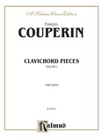 Couperin: Clavichord Pieces (Volume I) - Piano