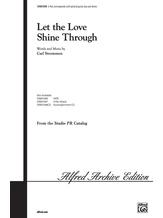 Let the Love Shine Through - Choral