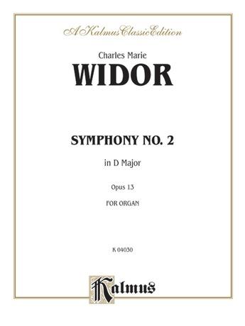 Widor: Symphony No. 2 in D Major, Op. 13 - Organ