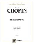 Chopin: Rondos (Ed. Franz Liszt) - Piano