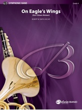 On Eagle's Wings - Concert Band