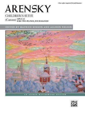 Arensky: Children's Suite (Canons), Opus 65 - Piano Duo (2 Pianos, 4 Hands) - Piano Duets & Four Hands