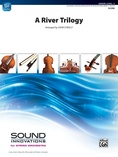 A River Trilogy - String Orchestra