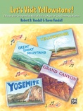 Let's Visit Yellowstone!: 2 Pieces with Corresponding Musical Activity Pages for Late Elementary Pianists - Piano