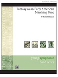 Fantasy on an Early American Marching Tune - Concert Band