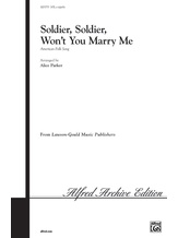 Soldier, Soldier, Won't You Marry Me? - Choral
