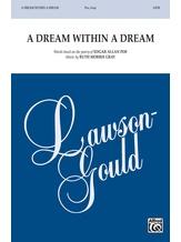 A Dream Within a Dream - Choral