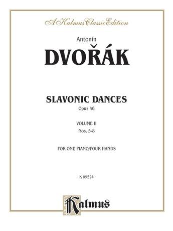 Dvorák: Slavonic Dances, Op. 46 (Volume II) - Piano Duets & Four Hands