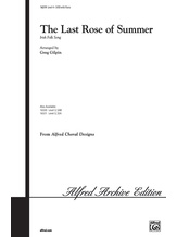 The Last Rose of Summer - Choral