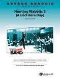 Hunting Wabbits 2 (A Bad Hare Day) - Jazz Ensemble
