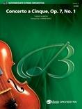 Concerto a Cinque, Op. 7, No. 1 - String Orchestra