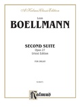 Boëllmann: Second Suite, Op. 27 (Urtext) - Organ
