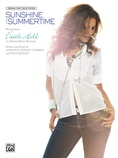Sunshine and Summertime - Piano/Vocal/Chords