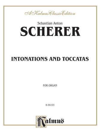 Scherer: Intonations and Toccatas - Organ