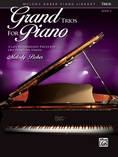 Grand Trios for Piano, Book 5: 4 Intermediate Pieces for One Piano, Six Hands - Piano