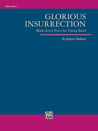 Glorious Insurrection - Concert Band