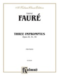 Fauré: Three Impromptus - Piano