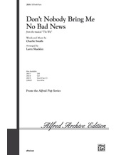 Don't Nobody Bring Me No Bad News (from the musical <i>The Wiz</i>) - Choral
