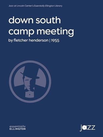 Down South Camp Meeting - Jazz Ensemble