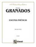 Granados: Escenas Poéticas - Piano