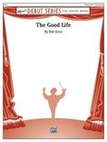 The Good Life - Concert Band
