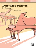 Don't Stop Believin': by Journey - Piano Quartet (2 Pianos, 8 Hands) - Piano