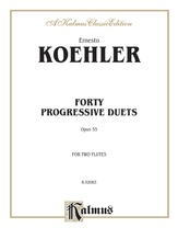Köhler: Forty Progressive Duets, Op. 55 - Woodwinds