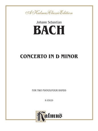 Bach: Piano Concerto in D Minor - Piano Duets & Four Hands