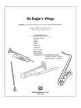 On Eagle's Wings - Choral Pax