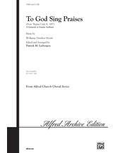 To God Sing Praises (from <i>Regina Coeli,</i> K. 108) - Choral