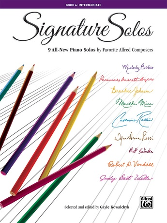 Signature Solos, Book 4: 9 All-New Piano Solos by Favorite Alfred Composers - Piano