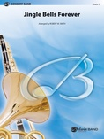 Jingle Bells Forever (Concert March) - Concert Band