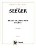 Saint-Saëns: Eight Toccatas and Fugues - Organ