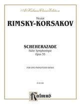 Rimsky-Korsakov: Scheherazade (Suite Symphonique, Op. 35) - Piano Duets & Four Hands