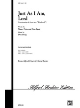 Just As I Am, Lord - Choral